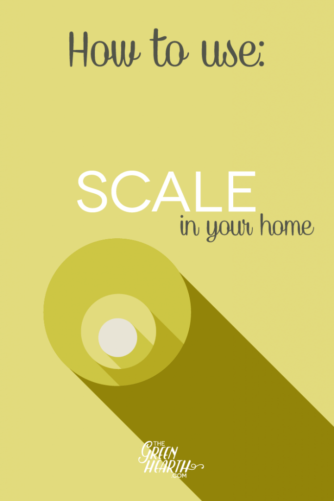 "- Elements of Design Bright green Pinterest 683x1024 - How to use ""Scale"" in your Home"